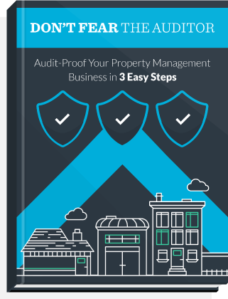 eBook cover: Don't Fear the Auditor: Audit-Proof Your Property Management Business in 3 Easy Steps.