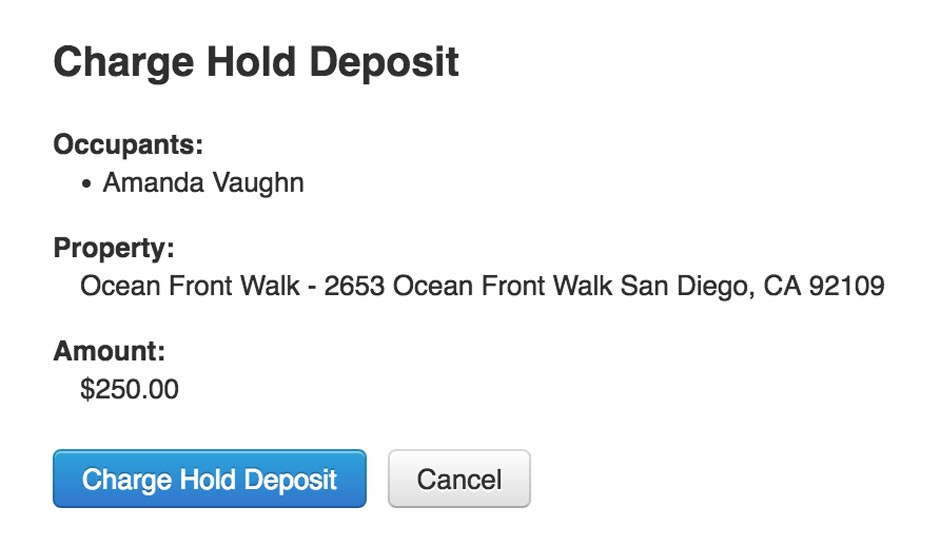 Charge hold deposit notice, representing security deposit management functions within AppFolio.