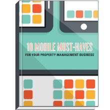 10 Mobile Must Haves for Your Property Management Business