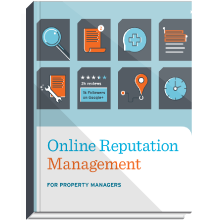 Online Reputation Management for Property Managers